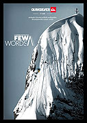 Few Words je příběh Candida Thovexe, průkopníka moderního lyžování, který se stal jedním z nejúspěšnějších a nejtalentovanějších freestyle lyžařů na světě. Trojnásobný vítěz X-Games, mistr světa ve freeridu (Freeride World […]
