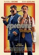 Soukromý detektiv Holland March (Ryan Gosling) a nájemný ranař Jackson Healy (Russell Crowe) spojují své síly a podílejí se na vyšetřování pohřešované dívky a zdánlivě nesouvisejícího úmrtí jedné pornohvězdy.