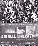 Toto DVD dokumentuje akcie hnutia za oslobodenie zvierat z celého sveta. Od klasických záberov prvých prepadov A.L.F. v britských laboratóriách a priemyselných farmách, k legendárnym cestám flotily Sea Shepherd, kde […]