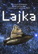 Nelehký je život fenky Lajky na periférii ruského velkoměsta. Po svém odchytu je násilně přeškolena na průkopnici kosmonautiky. Záhy po startu Lajku do vesmíru následuje množství dalších zvířat překotně vypouštěných […]