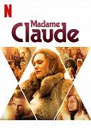 V Paříži šedesátých let žije vlivná madam Claude, která má pod palcem nejenom svět prostituce. Na scénu ale dorazí bohatá mladá žena, která může všechno změnit